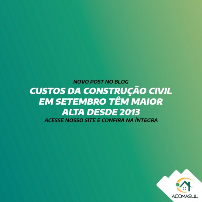CUSTOS DA CONSTRUÇÃO CIVIL EM SETEMBRO TÊM MAIOR ALTA DESDE 2013